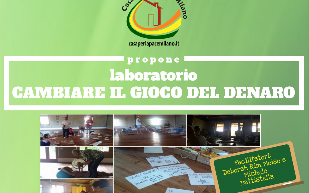 (Italiano) Cancellato: Laboratorio Cambiare il Gioco del Denaro