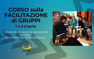 Corso sulla Facilitazione di Gruppi