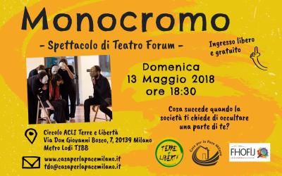 """Spettacolo di Teatro Forum """"Monocromo"""""""