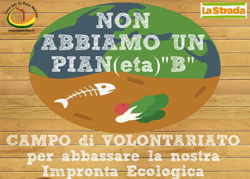"""(Italiano) """"Non abbiamo un pian(eta) B"""" campo di lavoro e di formazione"""
